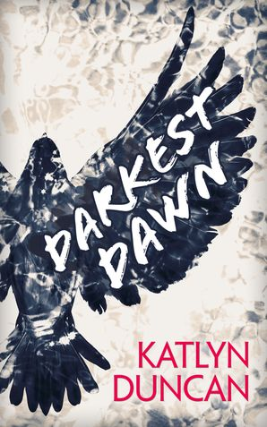 Darkest Dawn (Willows Lake, Book 1) eBook First edition by Katlyn Duncan