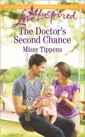 The Doctor's Second Chance (Mills & Boon Love Inspired)