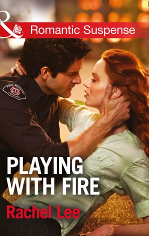 playing-with-fire-mills-and-boon-romantic-suspense-conard-county-the-next-generation-book-25