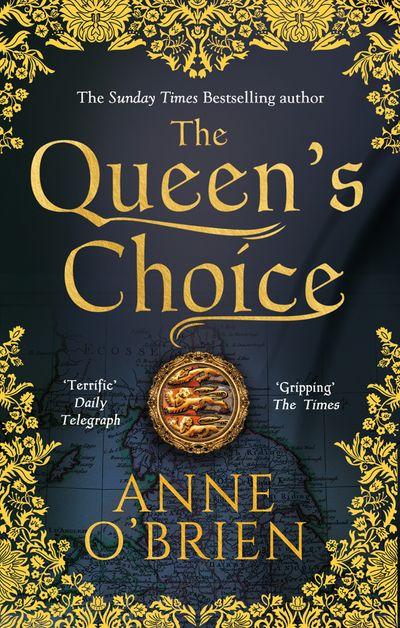 The Queen's Choice - Anne O'Brien