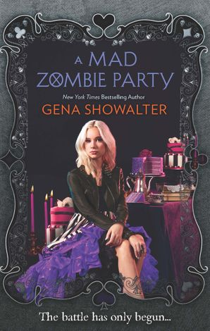 A Mad Zombie Party (The White Rabbit Chronicles Book 4) eBook First edition by Gena Showalter