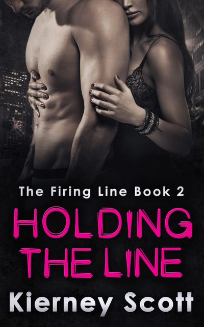 Holding The Line - Kierney Scott