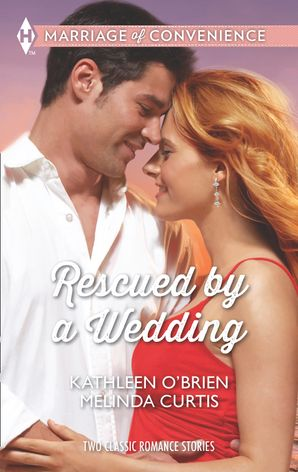 Rescued by a Wedding: Texas Wedding / A Marriage Between Friends (Mills & Boon M&B)