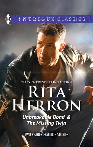 Unbreakable Bond & The Missing Twin eBook First edition by Rita Herron