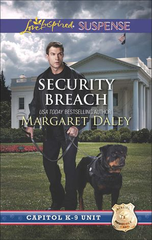 security-breach-mills-and-boon-love-inspired-suspense-capitol-k-9-unit-book-4