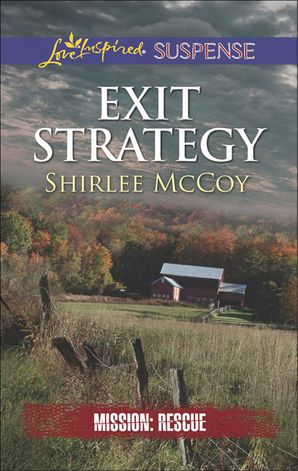 exit-strategy-mills-and-boon-love-inspired-suspense-mission-rescue-book-3