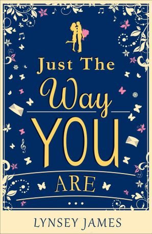 Just The Way You Are eBook First edition by Lynsey James