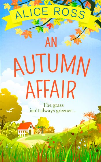 An Autumn Affair (Countryside Dreams, Book 2) - Alice Ross