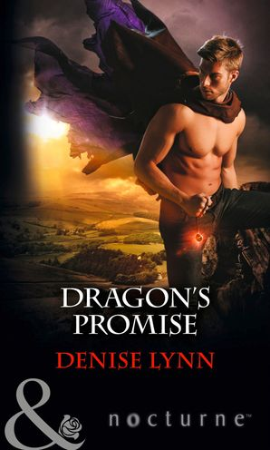 Dragon's Promise (Mills & Boon Nocturne) eBook First edition by Denise Lynn