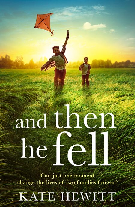 And Then He Fell - Kate Hewitt