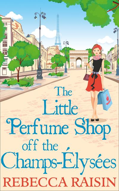 The Little Perfume Shop Off The Champs-Élysées - Rebecca Raisin