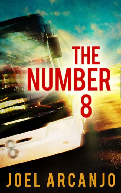The Number 8 - Joel Arcanjo