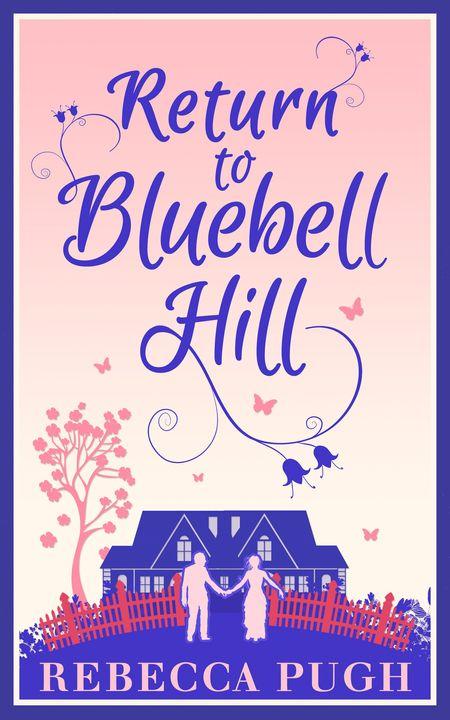 Return To Bluebell Hill - Rebecca Pugh