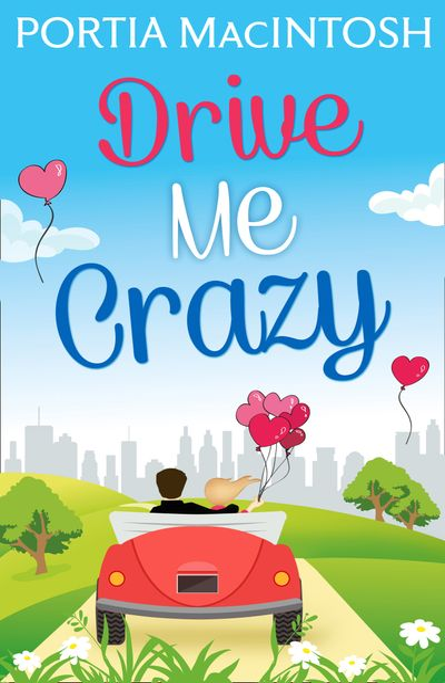 Drive Me Crazy - Portia MacIntosh