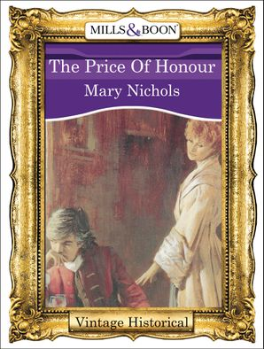 The Price Of Honour (Mills & Boon Historical)