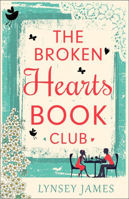 The Broken Hearts Book Club (A Luna Bay Novel) - Lynsey James