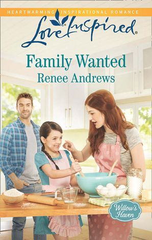 Family Wanted (Mills & Boon Love Inspired) (Willow's Haven, Book 1)