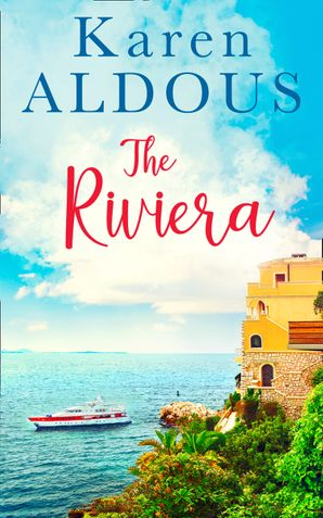 The Riviera eBook First edition by Karen Aldous