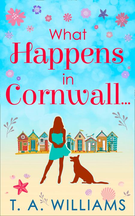 What Happens In Cornwall… - T A Williams