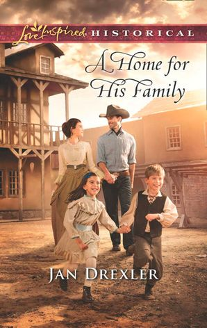 A Home for His Family (Mills & Boon Love Inspired Historical)