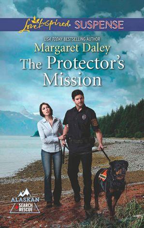 The Protector's Mission eBook First edition by Margaret Daley