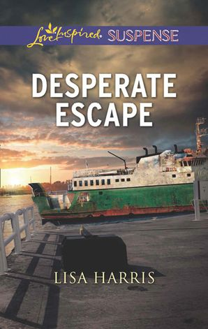 Desperate Escape (Mills & Boon Love Inspired Suspense) eBook First edition by Lisa Harris