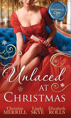 Unlaced At Christmas: The Christmas Duchess / Russian Winter Nights / A Shocking Proposition (Mills & Boon M&B)