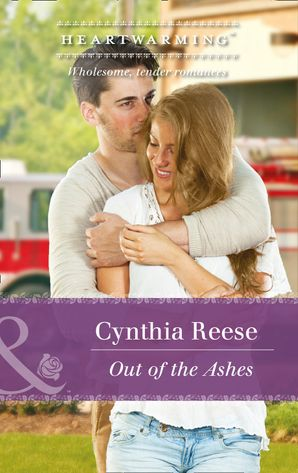 Out Of The Ashes (Mills & Boon Heartwarming) (The Georgia Monroes, Book 2)