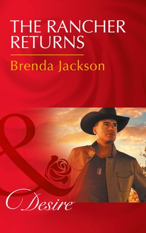 The Rancher Returns (Mills & Boon Desire) (The Westmoreland Legacy, Book 1) eBook  by Brenda Jackson