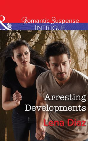 Arresting Developments eBook  by Lena Diaz