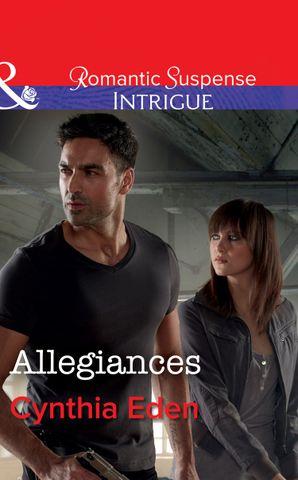 Allegiances (Mills & Boon Intrigue) (The Battling McGuire Boys, Book 6) eBook  by Cynthia Eden