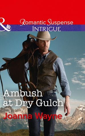 Ambush At Dry Gulch eBook  by Joanna Wayne