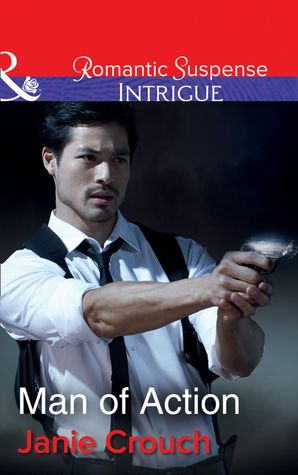 Man Of Action (Mills & Boon Intrigue) (Omega Sector: Critical Response, Book 4) eBook  by Janie Crouch