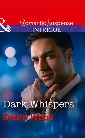 Dark Whispers eBook  by Debra Webb