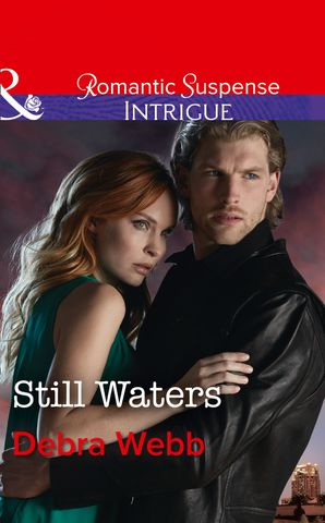 Still Waters (Mills & Boon Intrigue) (Faces of Evil, Book 2) eBook  by Debra Webb