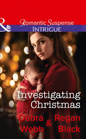 Investigating Christmas (Mills & Boon Intrigue) (Colby Agency: Family Secrets, Book 3)