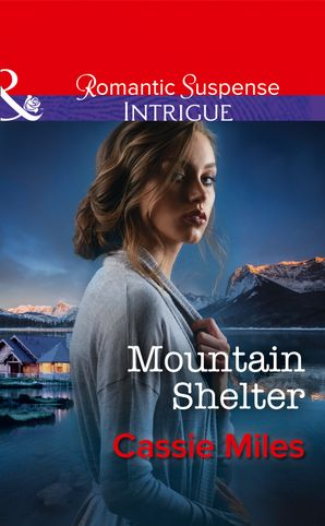mountain-shelter-mills-and-boon-intrigue