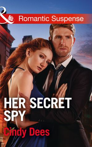 Her Secret Spy (Mills & Boon Romantic Suspense) (Code: Warrior SEALs, Book 2) eBook  by Cindy Dees