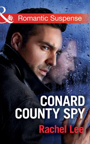 Conard County Spy (Mills & Boon Romantic Suspense) (Conard County: The Next Generation, Book 29) eBook  by Rachel Lee