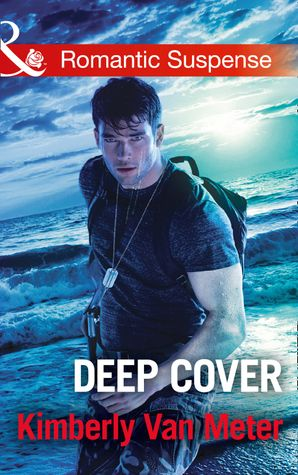 Deep Cover (Mills & Boon Romantic Suspense)