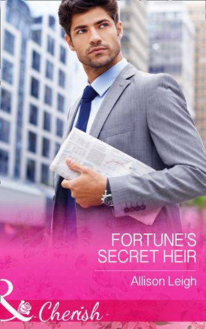 fortunes-secret-heir-mills-and-boon-cherish-the-fortunes-of-texas-all-fortunes-children-book-1