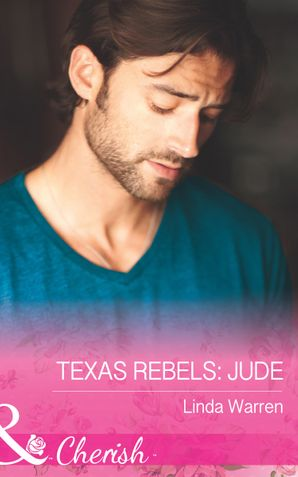 Texas Rebels: Jude (Mills & Boon Cherish) (Texas Rebels, Book 4) eBook  by Linda Warren