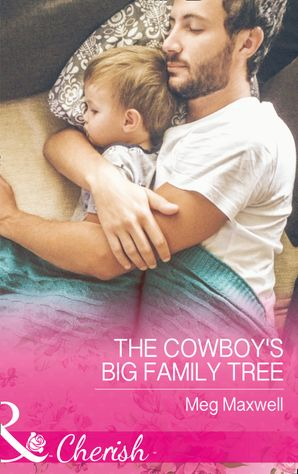 The Cowboy's Big Family Tree (Mills & Boon Cherish) (Hurley's Homestyle Kitchen, Book 3) eBook  by Meg Maxwell