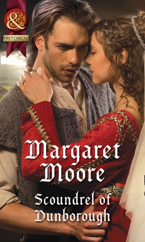 Scoundrel Of Dunborough eBook  by Margaret Moore