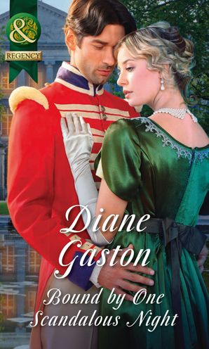 Bound By One Scandalous Night (Mills & Boon Historical) (The Scandalous Summerfields, Book 2) eBook  by Diane Gaston