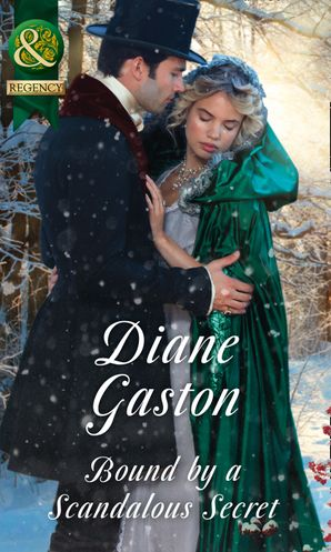Bound By A Scandalous Secret (Mills & Boon Historical) (The Scandalous Summerfields, Book 3) eBook  by Diane Gaston