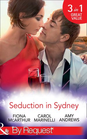 seduction-in-sydney-sydney-harbour-hospital-marcos-temptation-sydney-harbor-hospital-avas-re-awakening-sydney-harbor-hospital-evies-bombshell-mills-and-boon-by-request