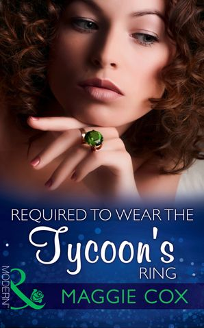 required-to-wear-the-tycoons-ring-mills-and-boon-modern