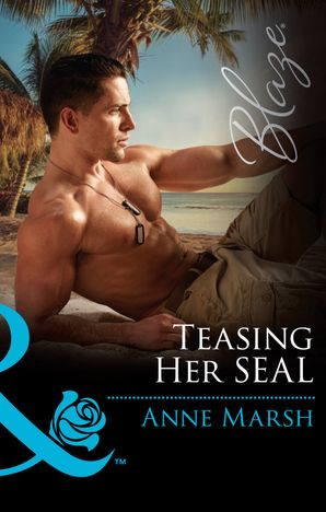 teasing-her-seal-mills-and-boon-blaze-uniformly-hot-book-63