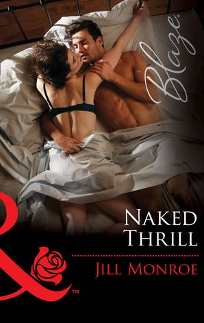 Naked Thrill (Mills & Boon Blaze) (The Wrong Bed, Book 62)